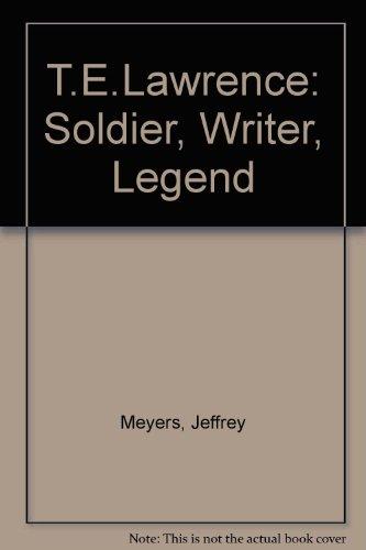 T.E.Lawrence By Jeffrey Meyers