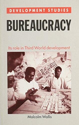 Bureaucracy,Role 3rd World Dev By Malcolm Wallis
