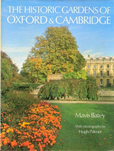 The Historic Gardens Of Oxford And Cambridge By Mavis Batey