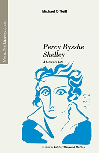 Percy Bysshe Shelley By Michael O'Neill