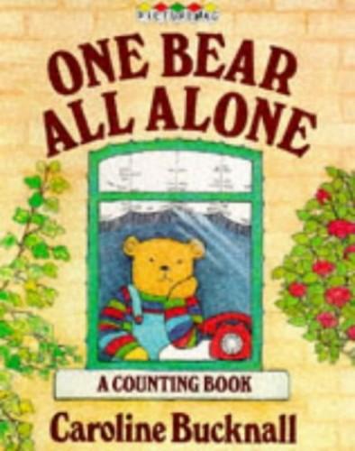 One Bear All Alone By Caroline Bucknall