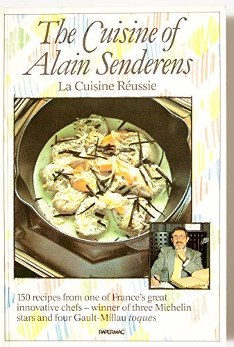 The Cuisine of Alain Senderens By Alain Senderens