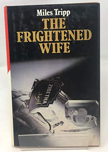 The Frightened Wife By Miles Tripp