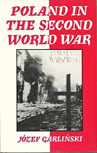 Poland in the Second World War By Josef Garlinski