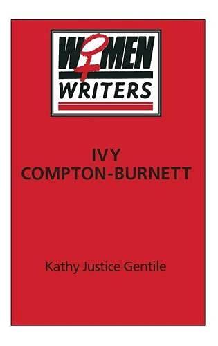 Ivy Compton-Burnett By Kathy Gentile
