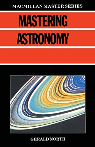 Mastering Astronomy By Gerald North