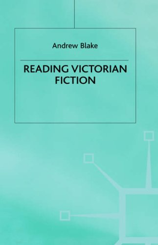 Reading Victorian Fiction By Andrew Blake