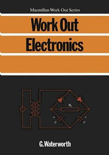 Work Out Electronics Macmillan Work Out By G Waterworth