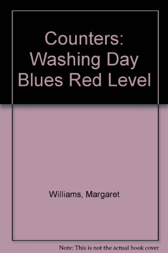 Counters: Red Level: Washing Day Blues by Margaret Williams