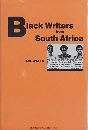 Black Writers from South Africa By Jane Watts