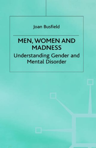Men, Women and Madness By Joan Busfield