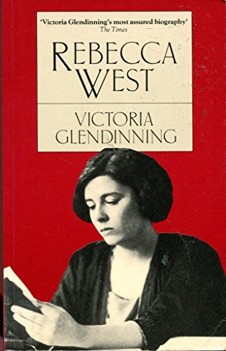 Rebecca West: A Life By Victoria Glendinning