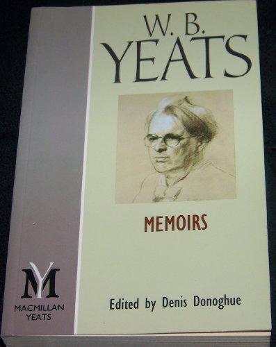Memoirs By W. B. Yeats
