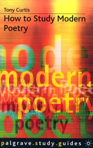 How to Study Modern Poetry By Tony Curtis