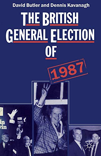 The British General Election of 1987 By David Butler