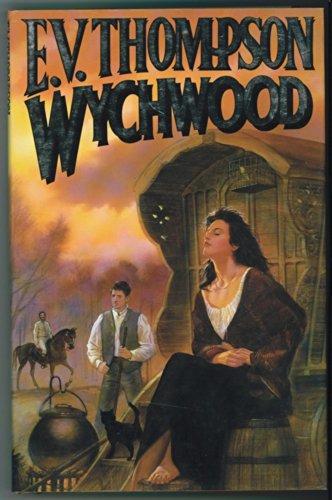 Wychwood By E. V. Thompson