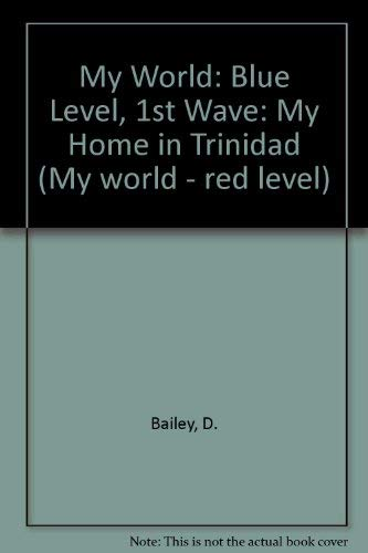 My World By D. Bailey