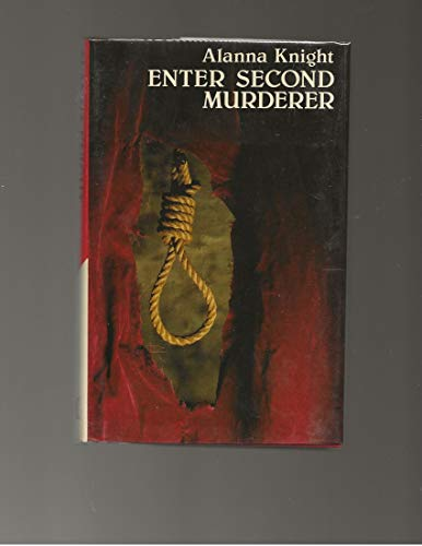 Enter Second Murderer(Cheap) By Alanna Knight
