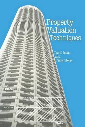 Property Valuation Techniques By David Isaac