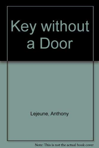Key without a Door By Anthony Lejeune