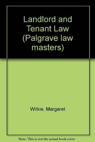 Landlord and Tenant Law By Margaret Wilkie