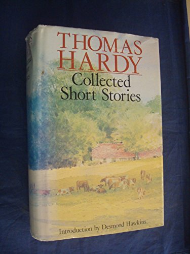 Collected Short Stories By Thomas Hardy