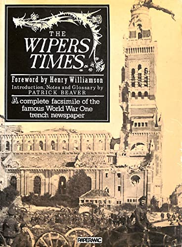 """""""Wipers Times"""" By Patrick Beaver"""