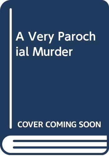 A Very Parochial Murder By John Wainwright