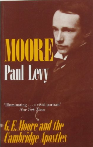 G.E. Moore By Paul Levy