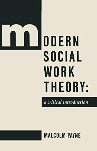 Modern Social Work Theory By Edited by Jo Campling