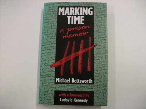 Marking Time By Michael Bettsworth