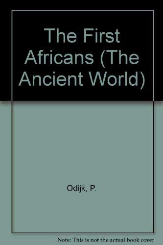 The First Africans By P. Odijk