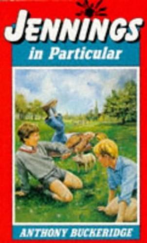 Jennings In Particular By Anthony Buckeridge
