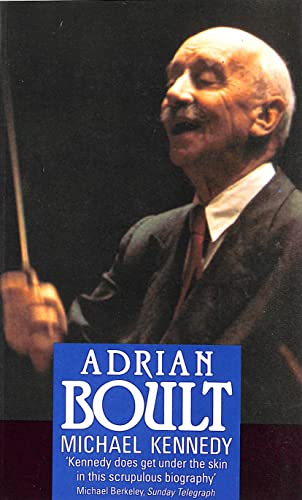 Adrian Boult By Michael Kennedy