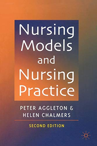 Nursing Models and Nursing Practice by Peter Aggleton