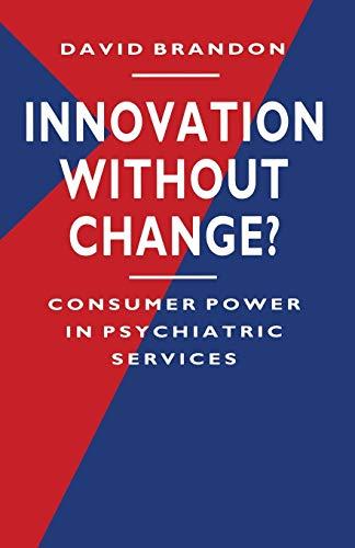 Innovation without Change? By David Brandon