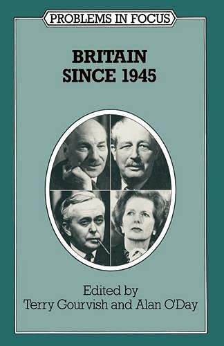 Britain Since 1945 By T. R. Gourvish