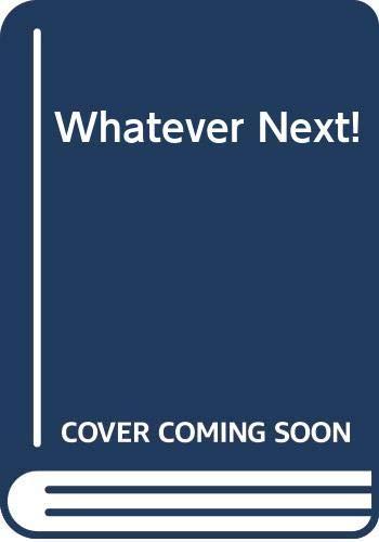 Whatever Next By Jill Murphy