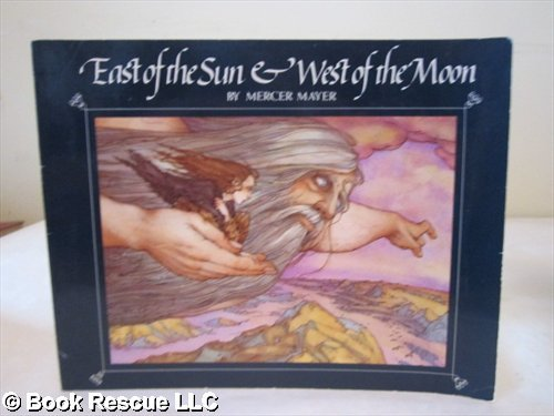 East of the Sun and West Wind By Mercer Mayer
