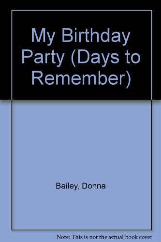My Birthday Party By Donna Bailey