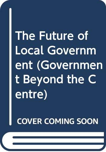 The Future of Local Government By John Stewart