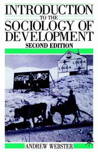 Introduction to the Sociology of Development By Andrew Webster