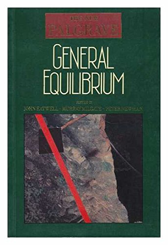 General Equilibrium By Edited by John Eatwell