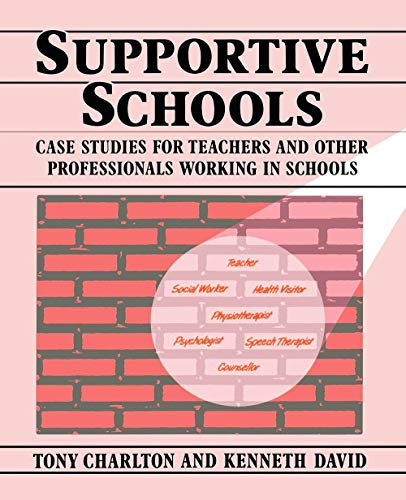 Supportive Schools By Tony Charlton