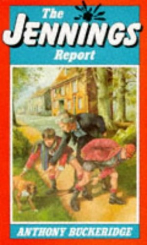 The Jennings Report (JENNINGS) by Anthony Buckeridge