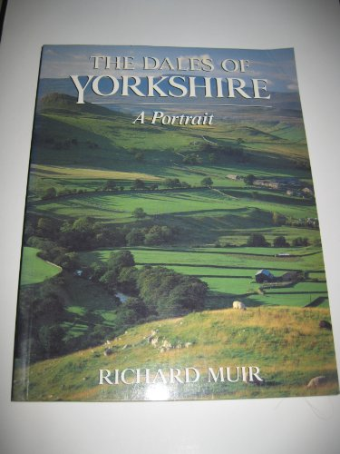 Dales of Yorkshire By Richard Muir