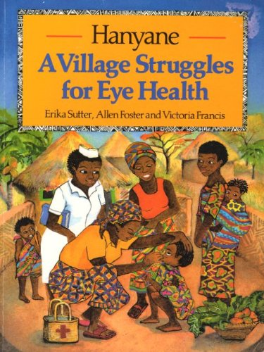 Hanyane: Village Struggles for Eye Health By Erika Sutter