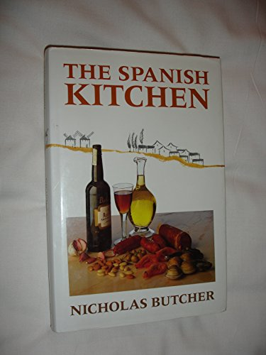 The Spanish Kitchen By Nicholas Butcher