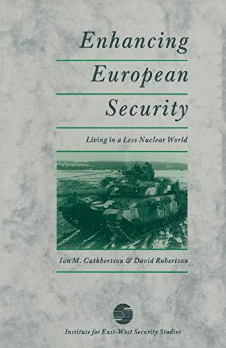 Enhancing European Security By Ian M. Cuthbertson