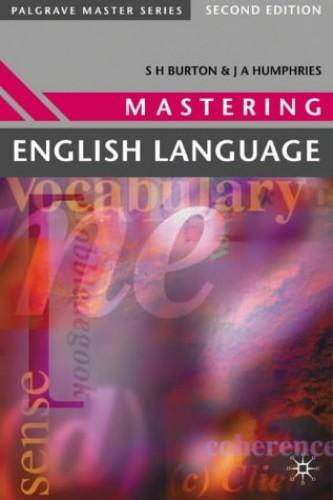 Mastering English Language (Palgrave Master Series) By S. H Burton